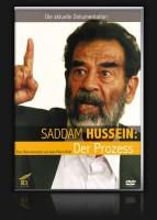 Saddam Hussein: Der Prozess