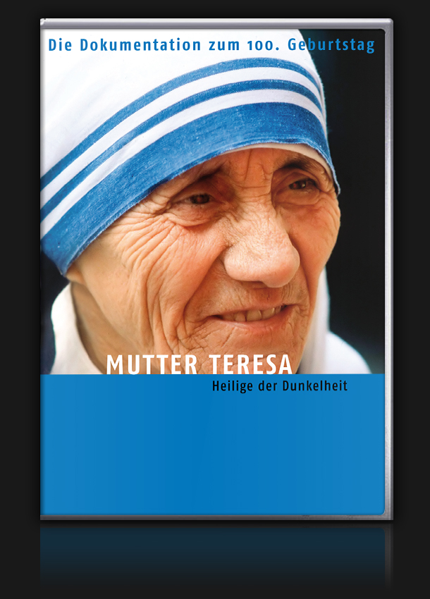 Mutter Teresa – Heilige der Dunkelheit